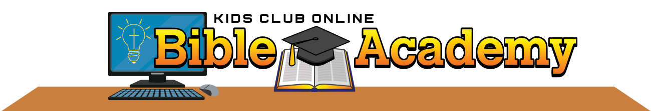Kids Club Online Bible Academy
