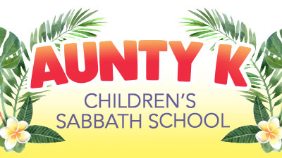 Aunty K Childrens Sabbath School Program image