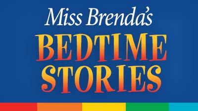 Miss Brenda's Bedtime Stories