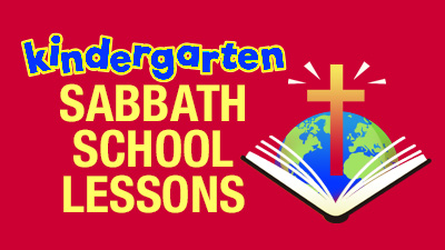 Kindergarten Sabbath School Lessons