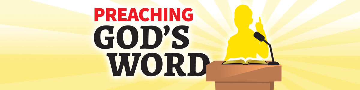 Preaching God's Word Video Banner