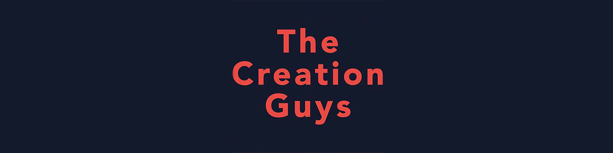 The Creation Guys - Kyle Justice & Pat Roy